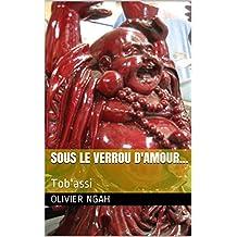 SOUS LE VERROU D'AMOUR...: Tob'assi (kankan t. 20)