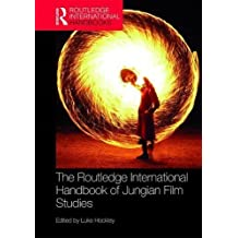 The Routledge International Handbook of Jungian Film Studies (Routledge International Handbooks)