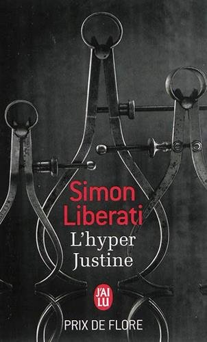 L'hyper Justine par Simon Liberati