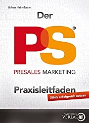 Der PreSales Marketing Praxisleitfaden: XING erfolgreich nutzen
