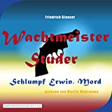 Schlumpf Erwin, Mord: Wachtmeister Studer