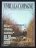 vivre a la campagne no 1 du 01 02 1991 un tournage chez soi l art de la fauconnerie les cehvaux de sainte beuve ou en est notre foret