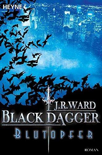 Blutopfer: Black Dagger 2