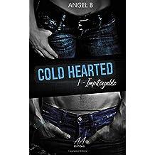COLD HEARTED : Impitoyable: Saison 1