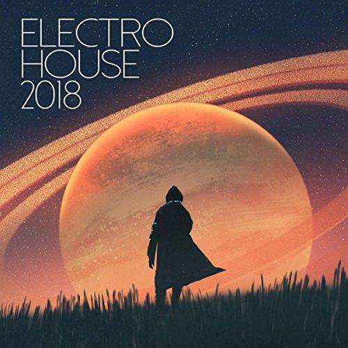 Electro House 2018