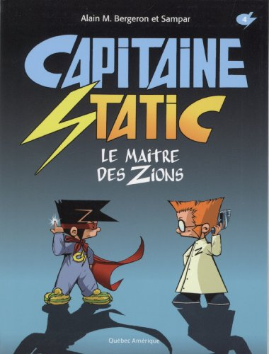 Captain Static : Le maître des Zions