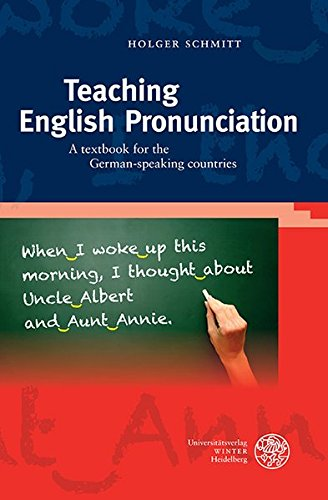 Teaching English Pronunciation: A textbook for the German-speaking countries (Sprachwissenschaftliche Studienbücher) - Bereich Akzent