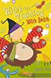 Witch Switch (Witch-in-Training, Book 6) (English Edition)