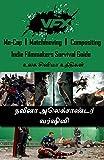 VFX: Mo-Cap, Matchmoving, Compositing: உலக சினிமா உத்திகள் (Tamil Edition)