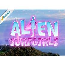 Alien Surfgirls - Staffel 1 [dt./OV]