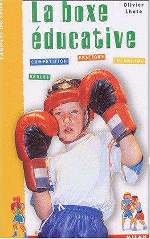 La boxe éducative par Olivier Lhote