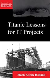 Titanic Lessons for It Projects