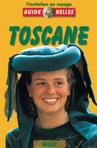 Nelles Guide Toscane (franz.)