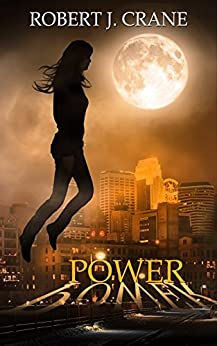Power (The Girl in the Box Book 10) (English Edition) par [Crane, Robert J.]