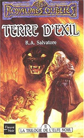 La trilogie de l'elfe noir, Tome 2 : Terre d'exil