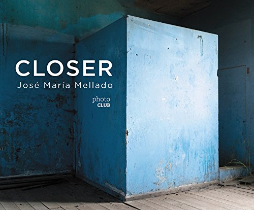 Descargar Libro Closer (Photoclub) de José María Mellado