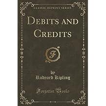 Debits and Credits (Classic Reprint)