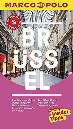 MARCO POLO Reiseführer Brüssel: Reisen mit Insider-Tipps. Inklusive kostenloser Touren-App & Update-Service