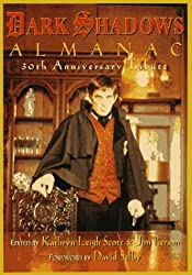 The Dark Shadows Almanac: 30th Anniversary Tribute