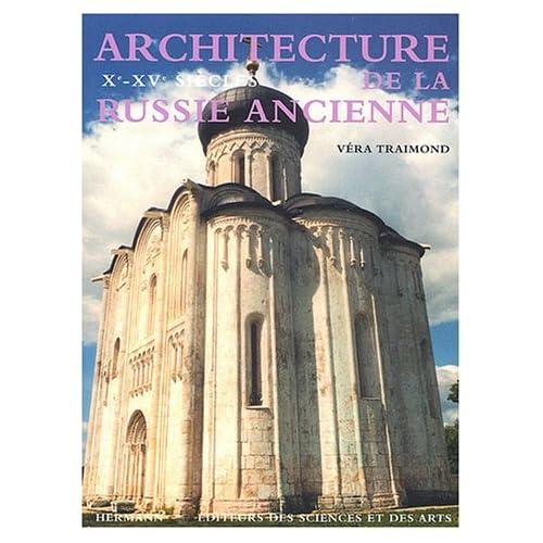 Architecture de la Russie ancienne : Xe-XVe siècles