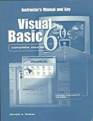 [(Visual Basic 6.0 Complete Course Instructor Manual and Key with CD-Rom)] [By (author) Emmett Dulaney] published on (July, 1999)