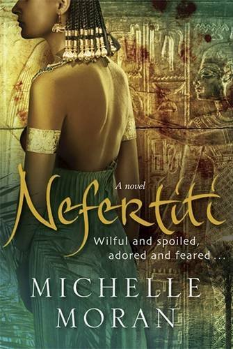 Nefertiti by Michelle Moran (2007-08-02)