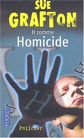 H COMME HOMICIDE