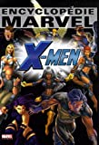 Encyclopédie Marvel, Tome 4 - X-men