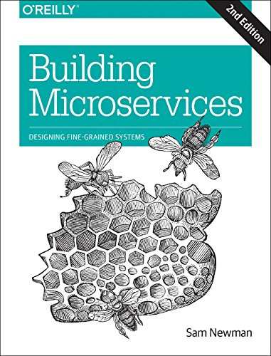 Building Microservices: Designing Fine-Grained Systems por Sam Newman