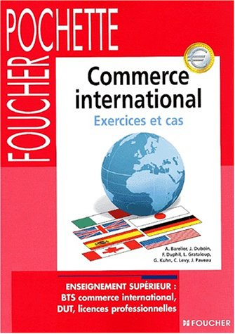 Cas de commerce international : Exercices et cas