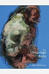 The Language of the Body: Figure Drawings in Four Chapters Paperback