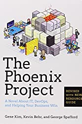 The Phoenix Project: A Novel about IT, DevOps, and Helping Your Business Win by Gene Kim (16-Oct-2014) Paperback