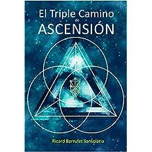 El Triple Camino de Ascensión