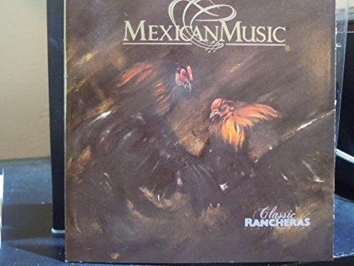 Mexican Music: Classic Rancheras (Ameritrade)