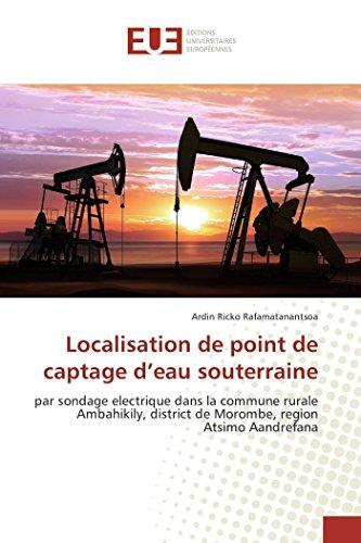 Localisation De Point De Captage D'Eau Souterraine par Ardin Ricko Rafamatanantsoa