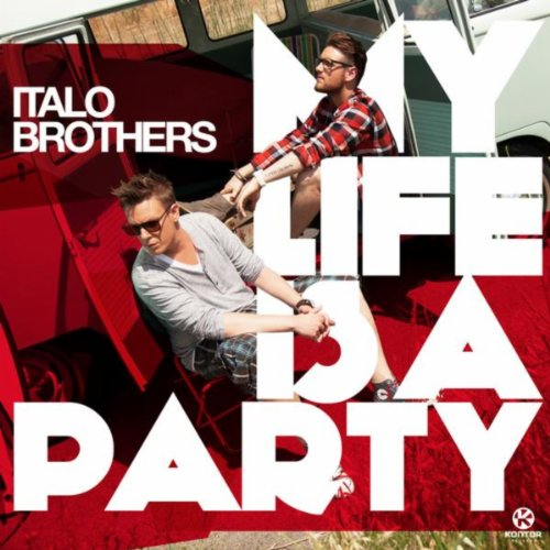 My Life Is a Party (Radio Edit)