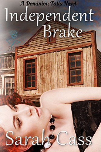 Independent Brake (The Dominion Falls Series Book 0.5) (English Edition)