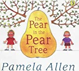 The Pear in the Pear Tree (Picture Puffin)