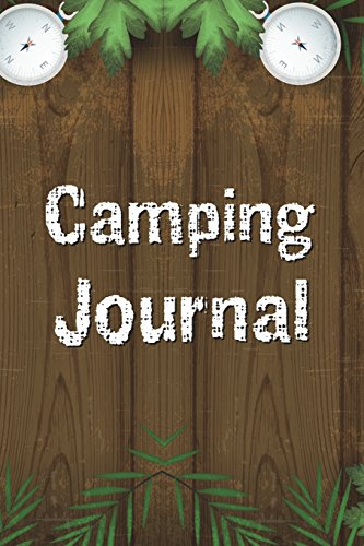 Camping Journal: Perfect Camping Gift for Campers, RV Camping Journal, 100 Pages with Prompts for Writing (for Kids and Adults) (Volume 3) por Robert Rerez