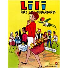 L'Espiègle Lili, tome 14 : Lili chez les milliardaires