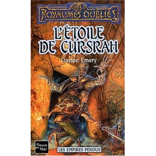 Les Empires perdus, tome 3 : L'Etoile de Cursrah