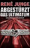 Abgestürzt - Das Ultimatum (Simon Stark Reihe 9)