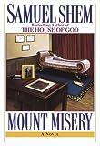 Mount Misery by Samuel Shem M.D. (1997-02-18)