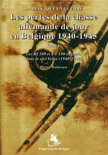 Les Pertes De La Chasse Allemande En Belgique 1940-1942