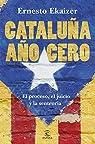 Cataluña año cero: El proceso, el juicio y la sentencia
