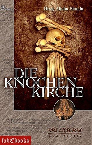 Die Knochenkirche: Ars Litterae (Fantasy)