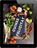 Cuines Felicitat: Els 3000 millors receptes de l'A a la Z (Catalan Edition)