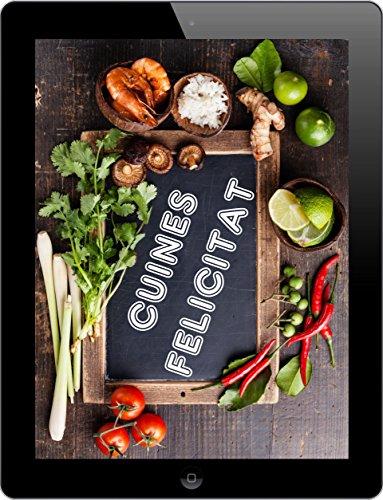 Cuines Felicitat: Els 3000 millors receptes de l'A a la Z (Catalan Edition) por Peggy Sokolowski