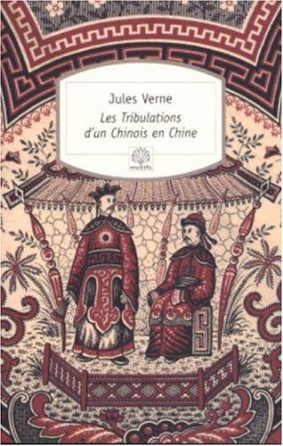 Les Tribulations d'un Chinois en Chine par Jules Verne