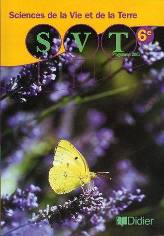 Sciences de la Vie et de la Terre 6e : Programme 2005
